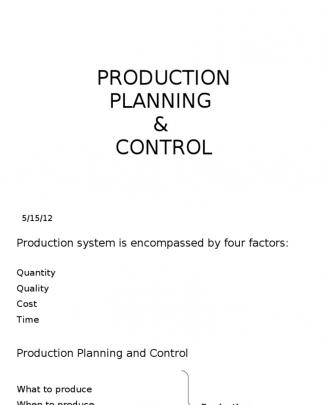 Production Planning And Control Methods, Aggregate Planning, Capacity Planing, Scheduling