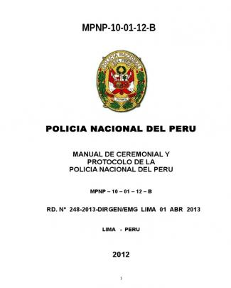 Manual Ceremonial Y Protocolo Policía Nacional Del Perú-2013 Final