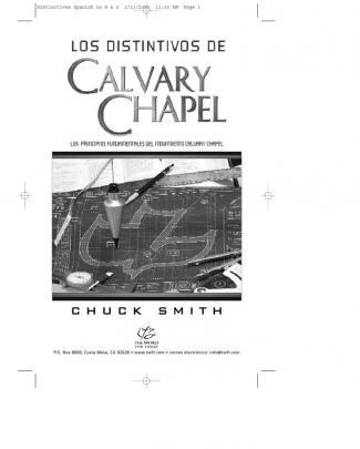 Distintivos De Calvary Chapel Tunja Colombia.  Por Chuck Smith, Pastor De  Calvary Chapel Costa Mesa, California, Usa